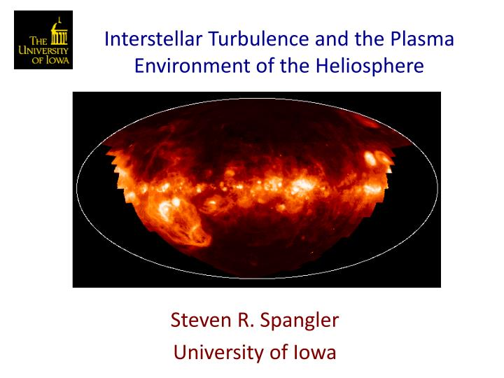 interstellar turbulence and the plasma environment of the heliosphere n.