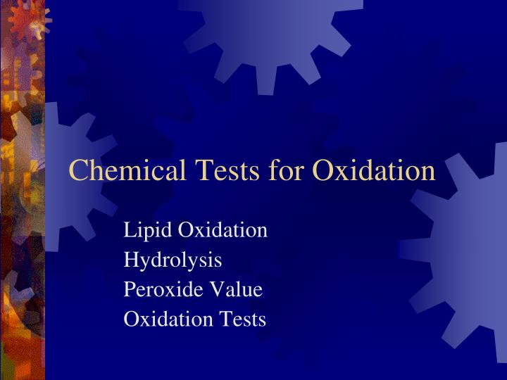 Chemical Tests for Oxidation