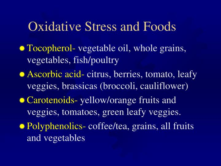Oxidative Stress and Foods