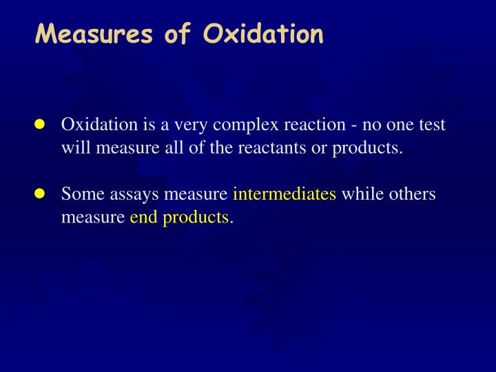 Measures of Oxidation