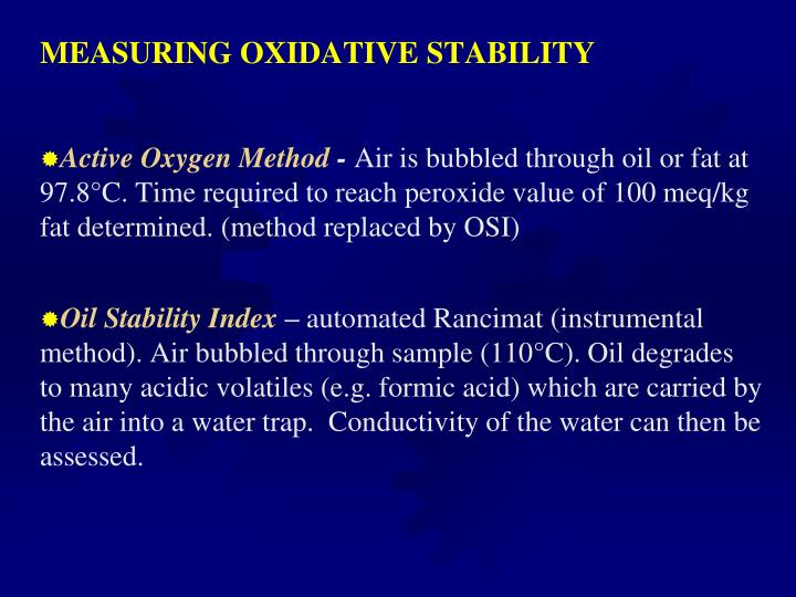 MEASURING OXIDATIVE STABILITY