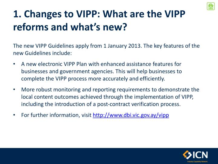 1. Changes to VIPP: What are the VIPP reforms and what's new?
