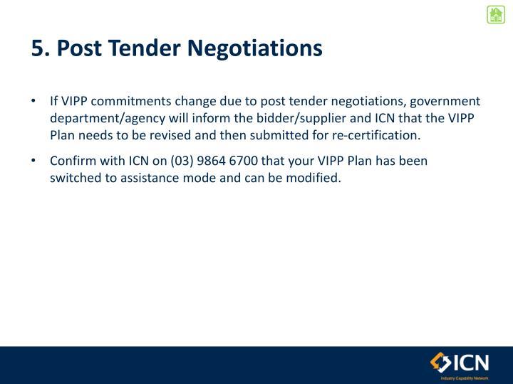 5. Post Tender Negotiations