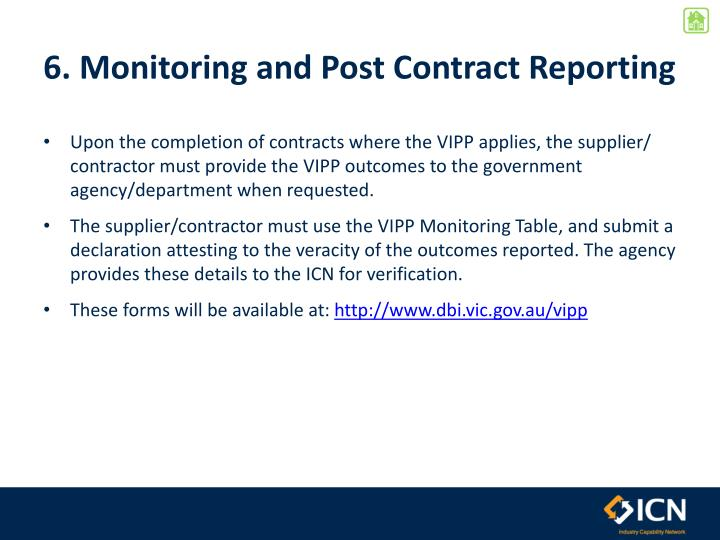 6. Monitoring and Post Contract Reporting