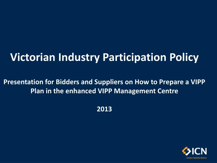 Victorian Industry Participation Policy
