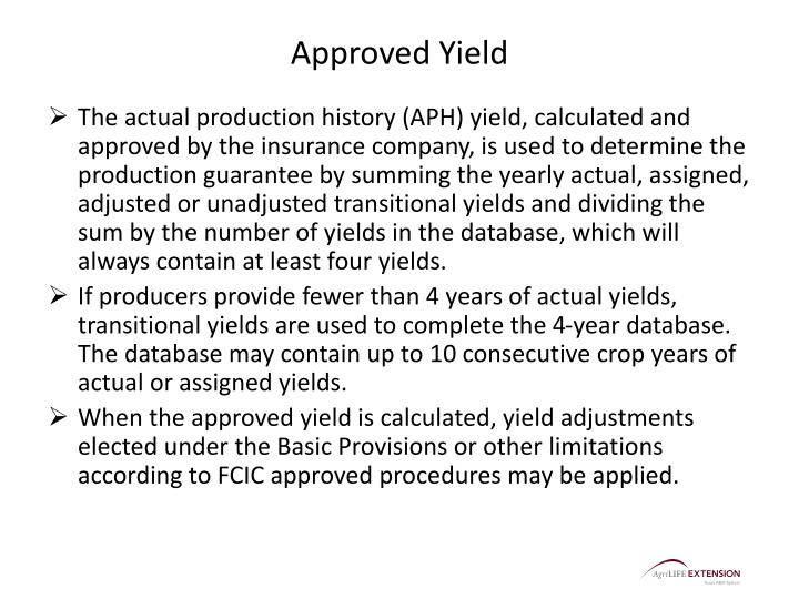 Approved Yield