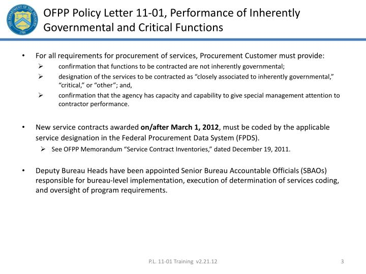 Ofpp policy letter 11 01 performance of inherently governmental and critical functions