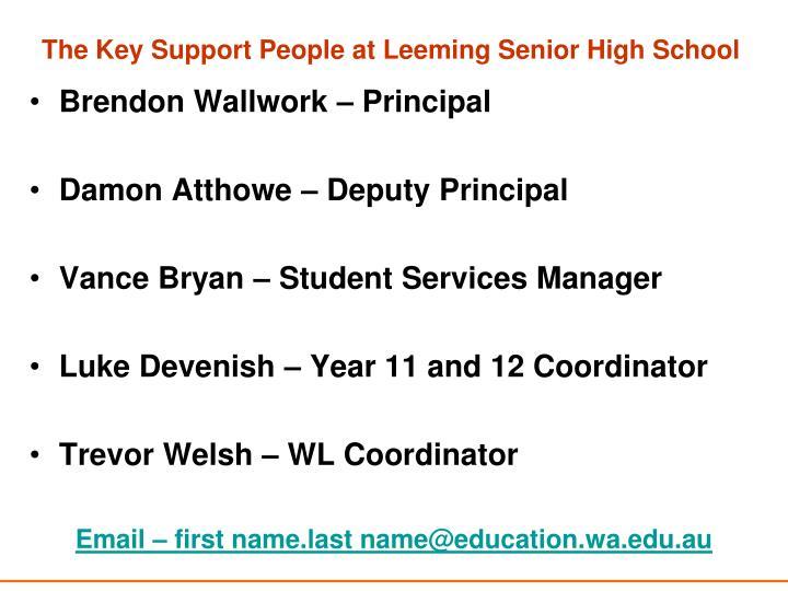 The key support people at leeming senior high school