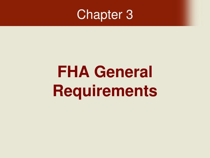 fha general requirements n.