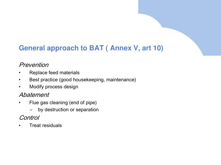 General approach to BAT ( Annex V, art 10)