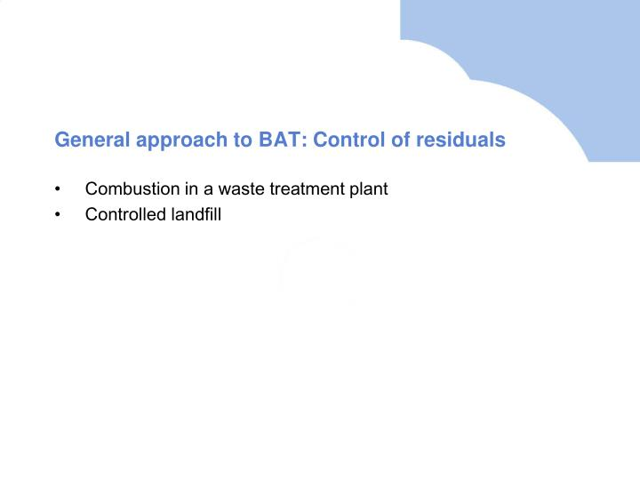 General approach to BAT: Control of residuals