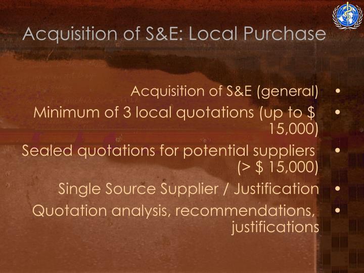 Acquisition of S&E: