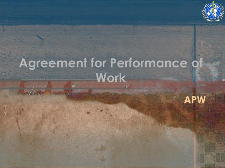Agreement for Performance of Work