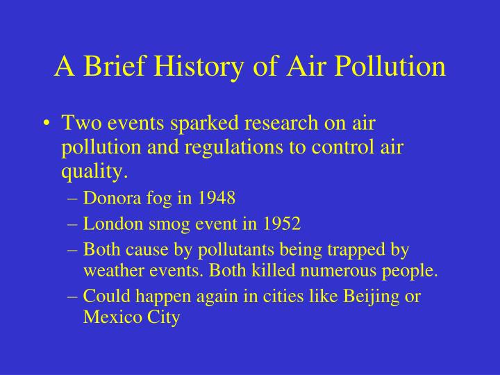 A brief history of air pollution1