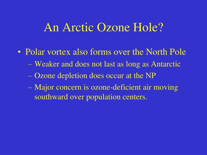 An Arctic Ozone Hole?