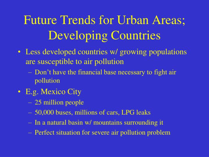 Future Trends for Urban Areas; Developing Countries