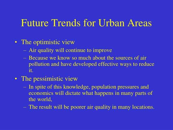 Future Trends for Urban Areas