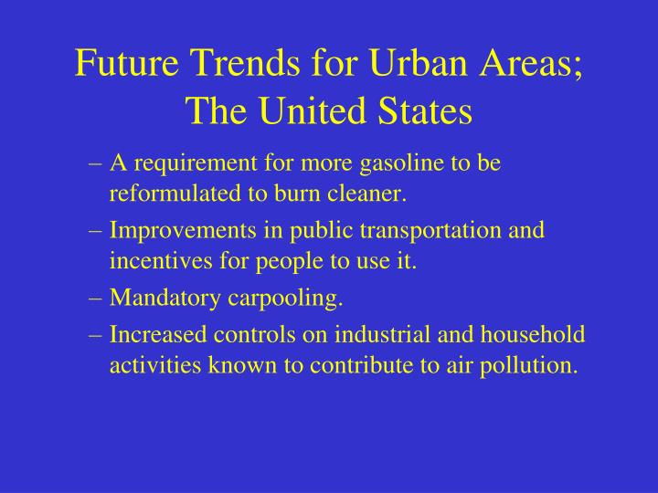 Future Trends for Urban Areas; The United States