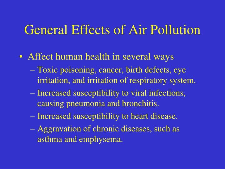 General Effects of Air Pollution