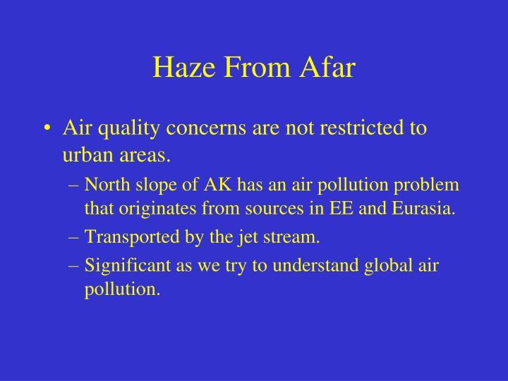 Haze From Afar