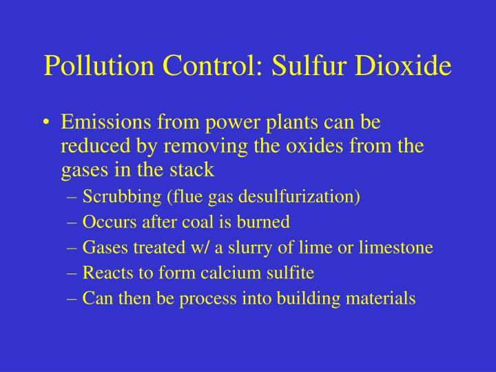 Pollution Control: Sulfur Dioxide