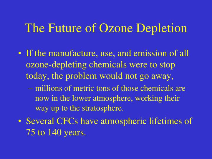 The Future of Ozone Depletion