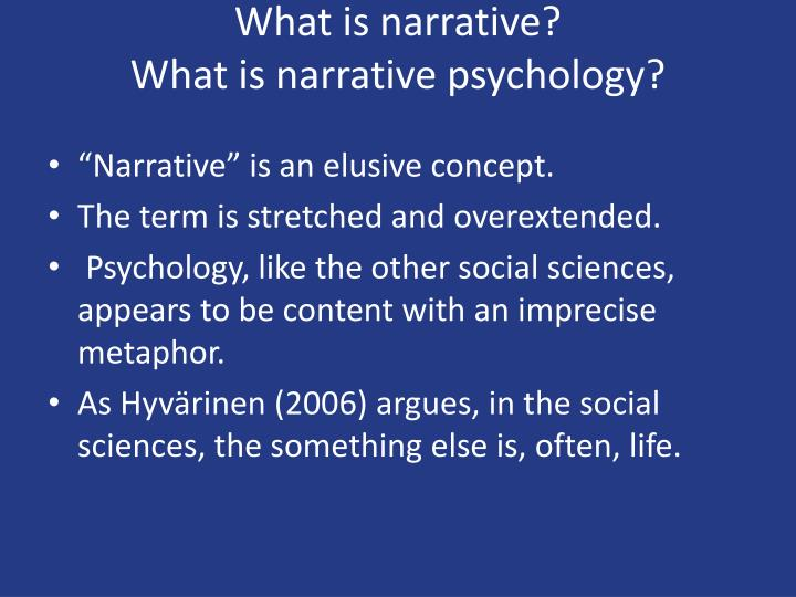 What is narrative what is narrative psychology