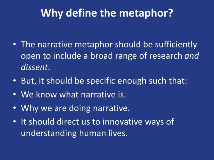 Why define the metaphor