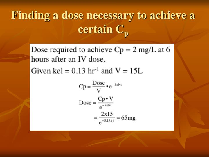 Finding a dose necessary to achieve a certain C