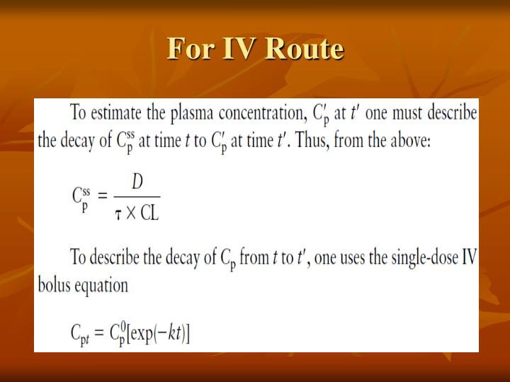For IV Route