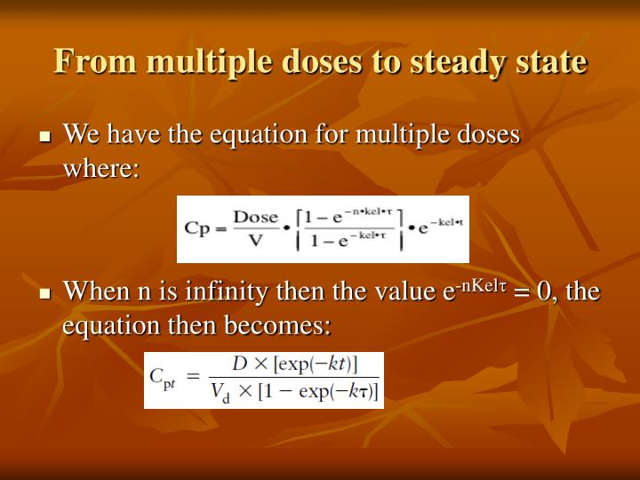 From multiple doses to steady state