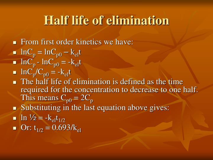 Half life of elimination
