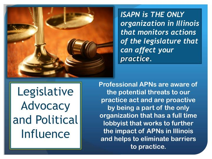 ISAPN is THE ONLY organization in Illinois that monitors actions of the legislature that can affect your