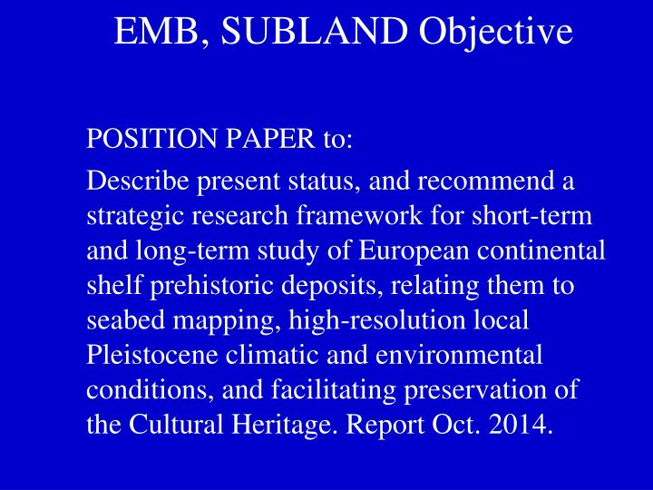EMB, SUBLAND Objective
