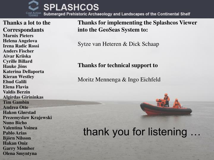Thanks for implementing the Splashcos Viewer into the GeoSeas System to: