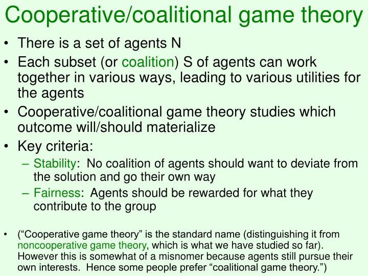 Cooperative coalitional game theory