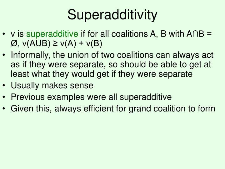 Superadditivity