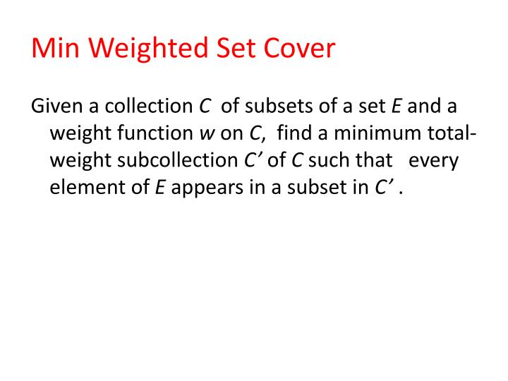 Min Weighted Set Cover