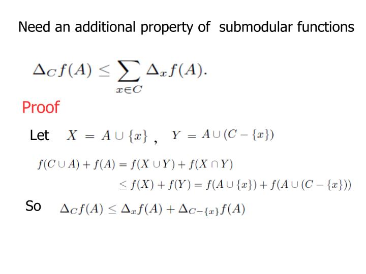 Need an additional property of  submodular functions