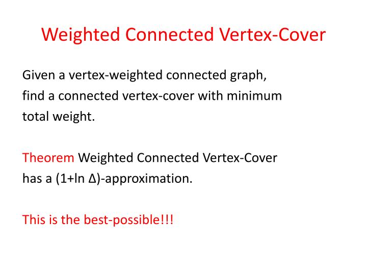 Weighted Connected Vertex-Cover