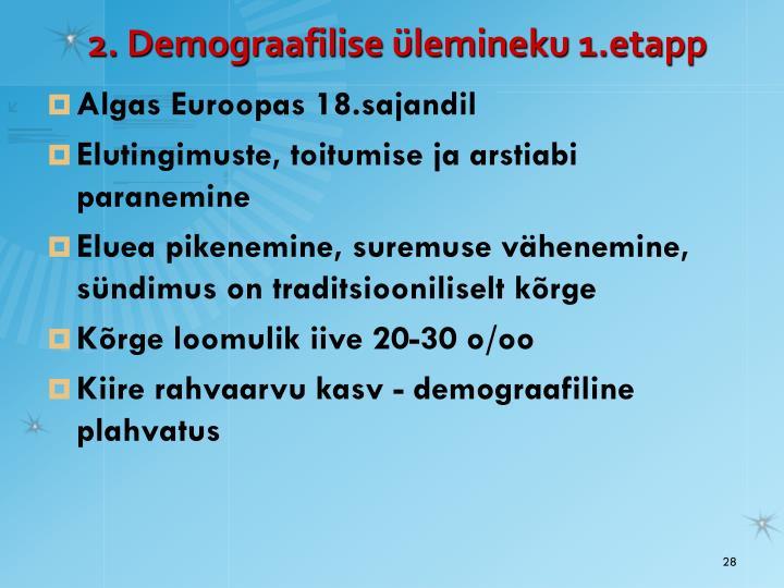 2. Demograafilise ülemineku 1.etapp