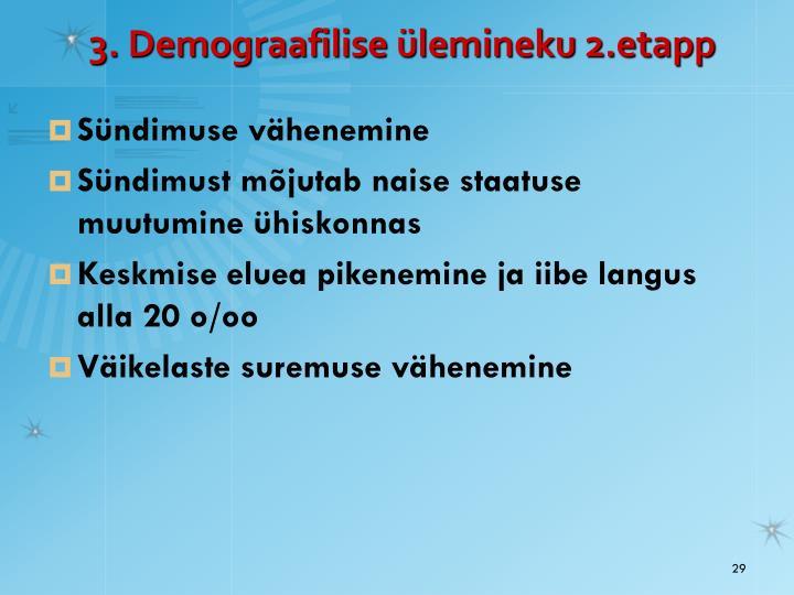 3. Demograafilise ülemineku 2.etapp