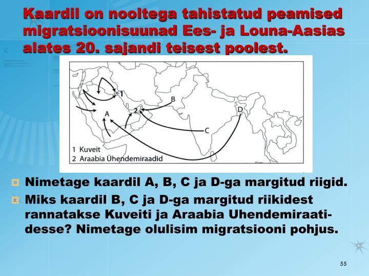 Kaardil on nooltega tahistatud peamised migratsioonisuunad Ees- ja Louna-Aasias