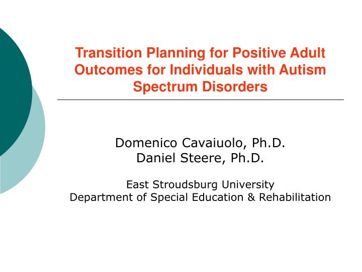 transition planning for positive adult outcomes for individuals with autism spectrum disorders n.