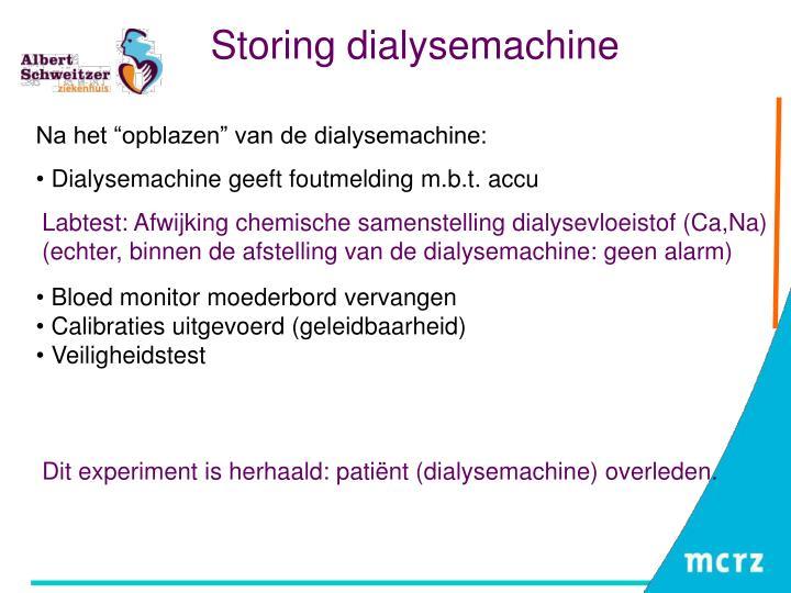 Storing dialysemachine