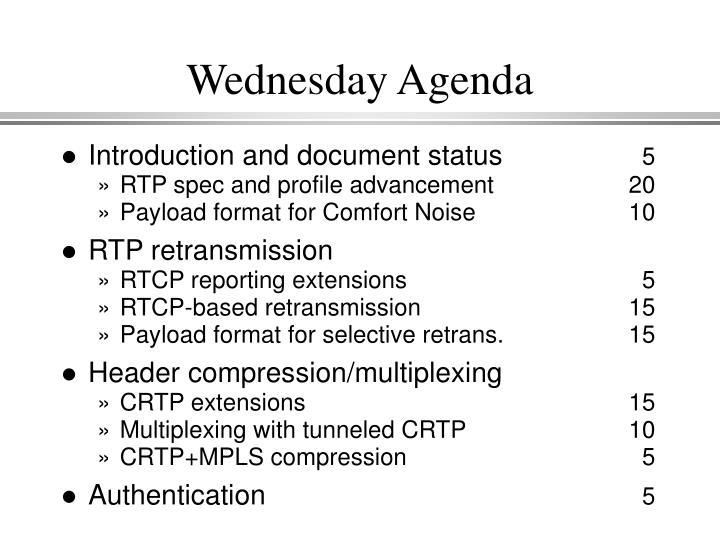Wednesday agenda