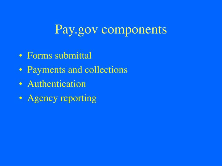 Pay.gov components