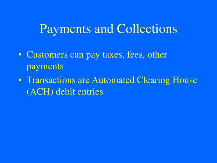 Payments and Collections