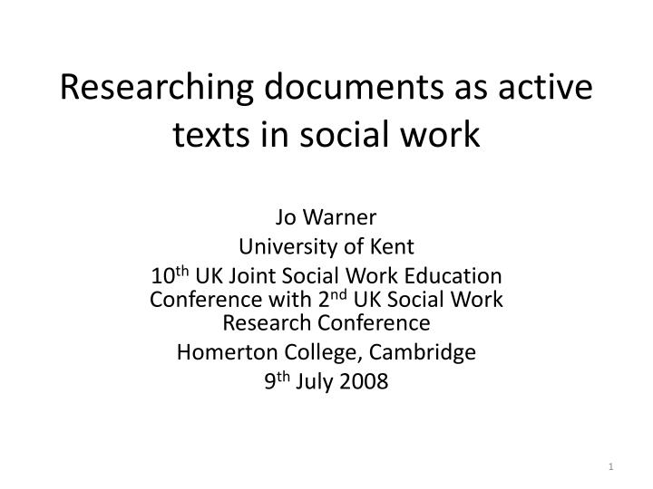 researching documents as active texts in social work n.
