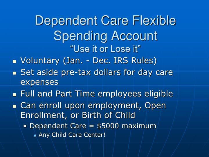 Dependent Care Flexible Spending Account